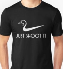 Just Shoot It Funny Duck Hunting T-Shirt