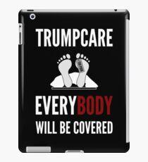 Vinilo o funda para iPad Trumpcare Everybody estará cubierto Political Sarcasm Design