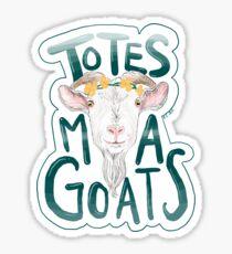 Totes Ma Gotes Sticker