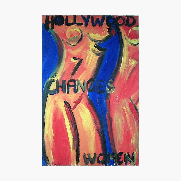 Hollywood Changes Women Photographic Print