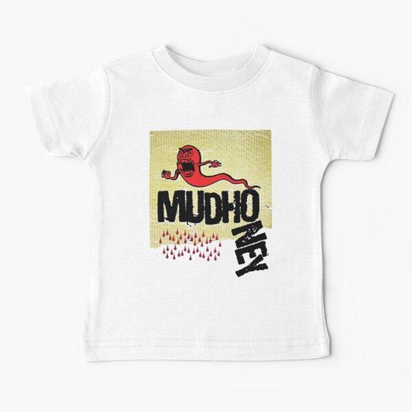 MudHoney Baby T-Shirt
