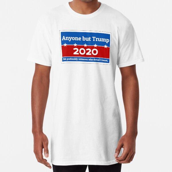 Anyone but Trump 2020 Long T-Shirt