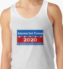 Anyone but Trump 2020 Tank Top