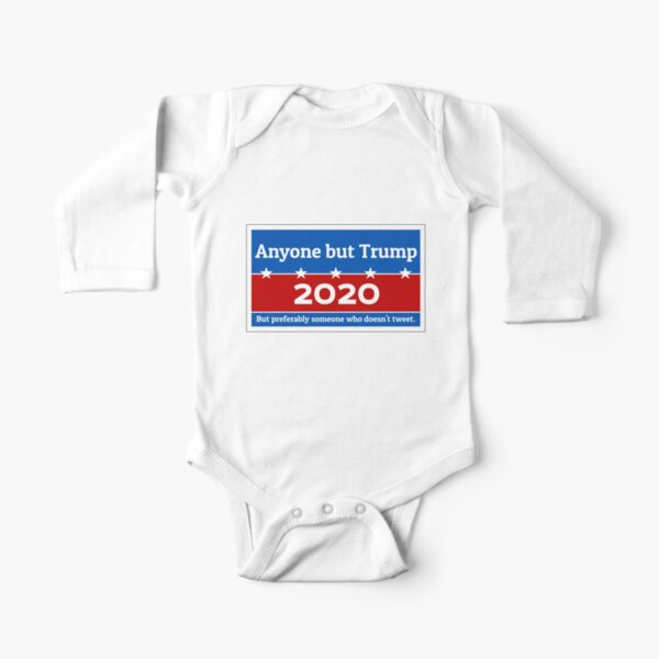 Anyone but Trump 2020 Long Sleeve Baby One-Piece
