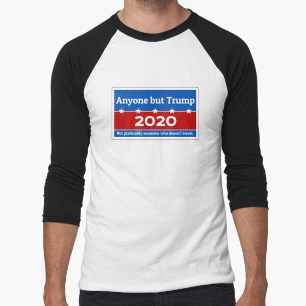 Anyone but Trump 2020 Baseball ¾ Sleeve T-Shirt