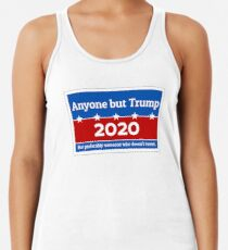 Anyone but Trump 2020 Racerback Tank Top