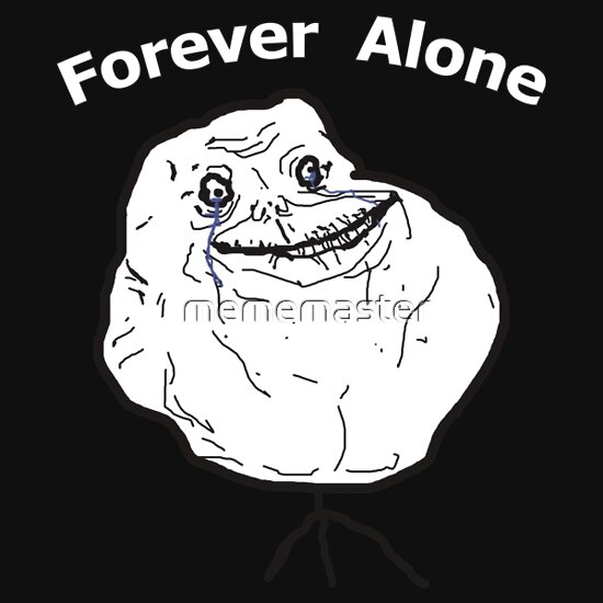 TShirtGifter presents: Forever Alone
