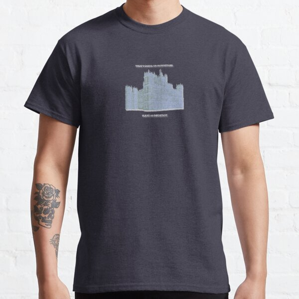 Downton Abbey Upstairs And Downstairs Fun Design  Classic T-Shirt
