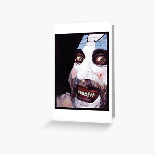Captain Spaulding Greeting Card