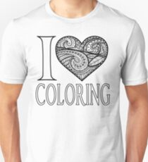 I  Love Coloring Unisex T-Shirt