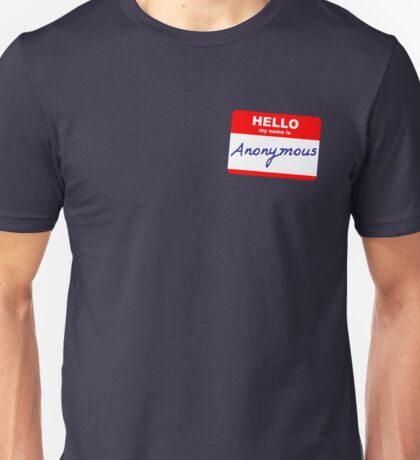 Hi, My name is Anonymous T-Shirt