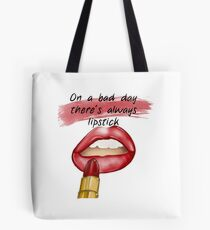"""""""On a bad day, there's always lipstick"""" - fashion illustration from GìGì  Tote Bag"""