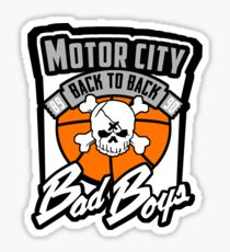 Back to Bad Boys Sticker