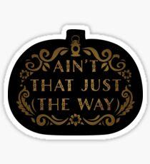 ain't that just the way, over the garden wall, pumpkin, lantern Sticker