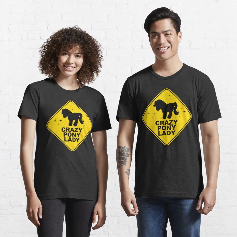 Warning: Crazy Pony Lady Essential T-Shirt