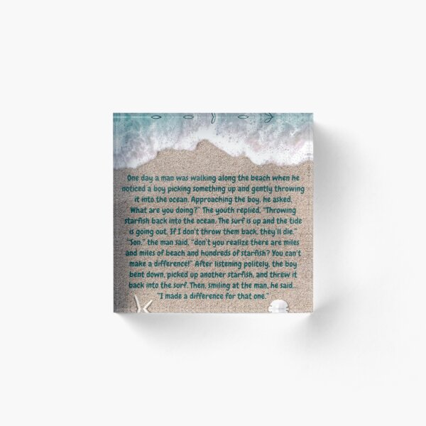 The Starfish Story, You Can Make A Difference Acrylic Block