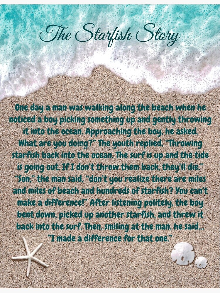 The Starfish Story, You Can Make A Difference by Desiderata4u
