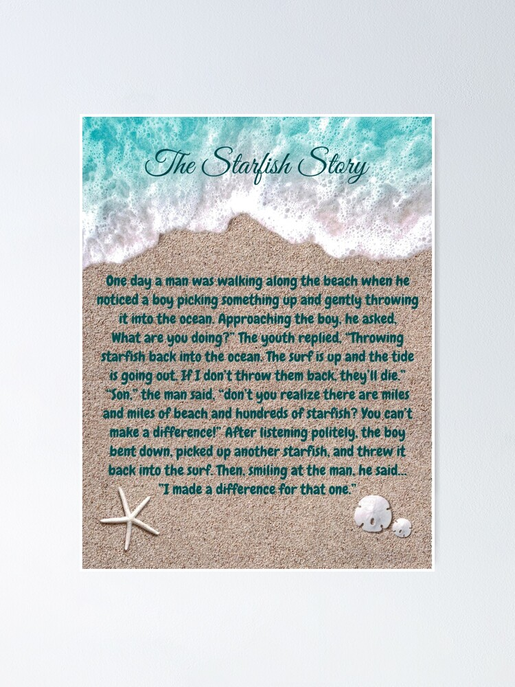 Alternate view of The Starfish Story, You Can Make A Difference Poster
