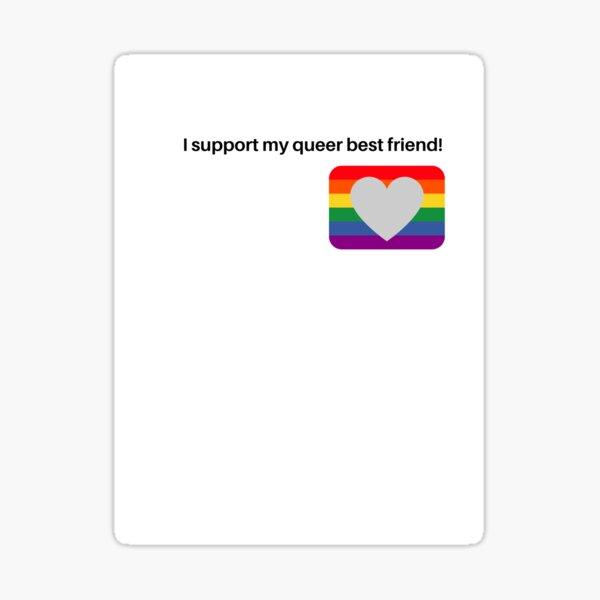 support my q best friend Sticker