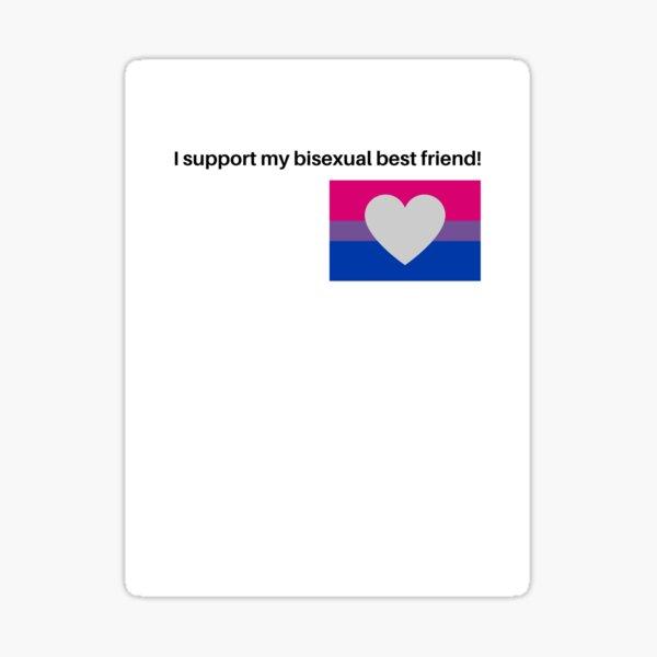 support my bi best friend Sticker
