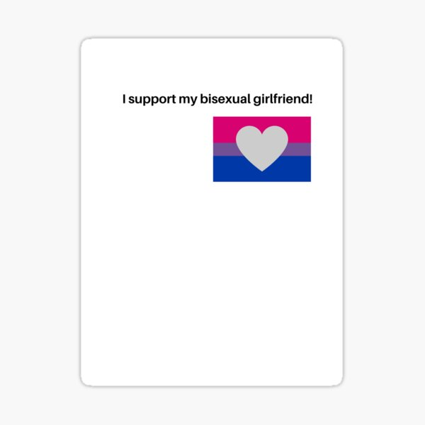 support my bi girlfriend Sticker