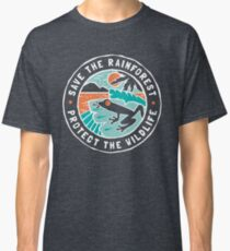 Save the Rainforest, Protect the Wildlife Classic T-Shirt