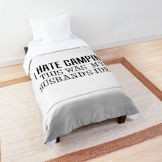 I Hate Camping This Was My Husband's Idea Wife Camper Comforter