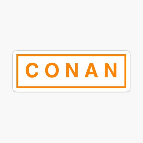 C O N A N Sticker