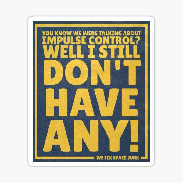 Impulse Control Sticker