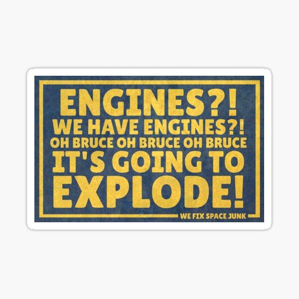 Engines? We have Engines?! Sticker