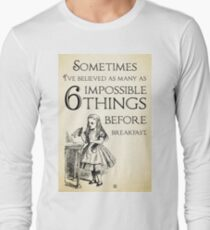 Alice in Wonderland Quote - Six Impossible Things - Lewis Carroll - 0111 Long Sleeve T-Shirt