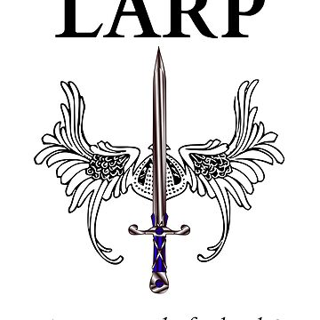 Do you LARP? by Mad-Kinks