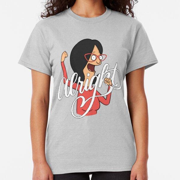 Linda Belcher Alright Classic T-Shirt