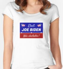 Elect Joe Biden: He's electable! Fitted Scoop T-Shirt