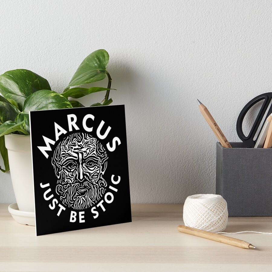 Marcus - Just Be Stoic - Be One Art Board Print