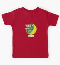 Egg?  Chair??  Sitty thing? Kids Tee