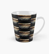 Stay Alive Tall Mug