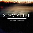 Stay Alive by Eric Washington