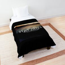Stay Alive Comforter