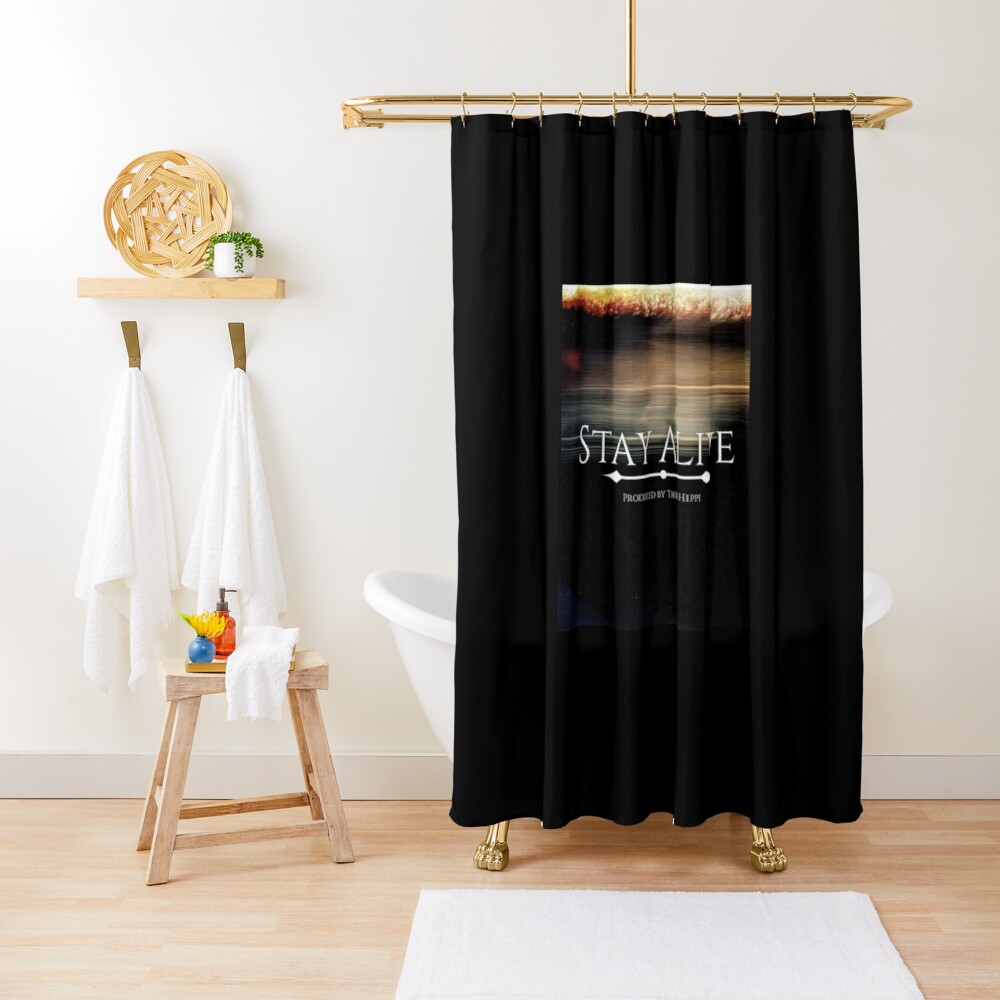 Stay Alive Shower Curtain