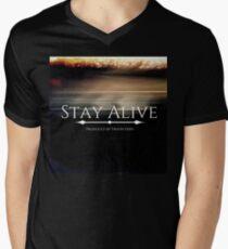 Stay Alive V-Neck T-Shirt