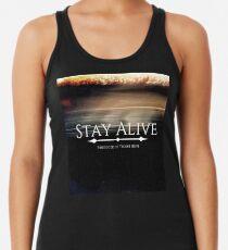 Stay Alive Racerback Tank Top