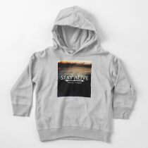 Stay Alive Toddler Pullover Hoodie