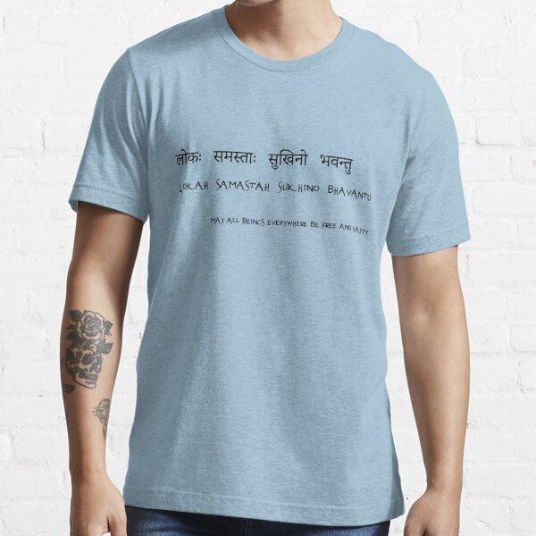 Lokah Samastah Sukhino Bhavantu Essential T-Shirt