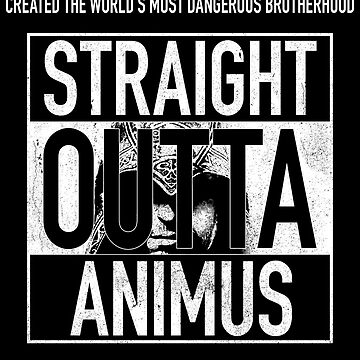 Straight Outta Animus by darthnebers