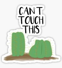 Can't Touch This Cactus Sticker
