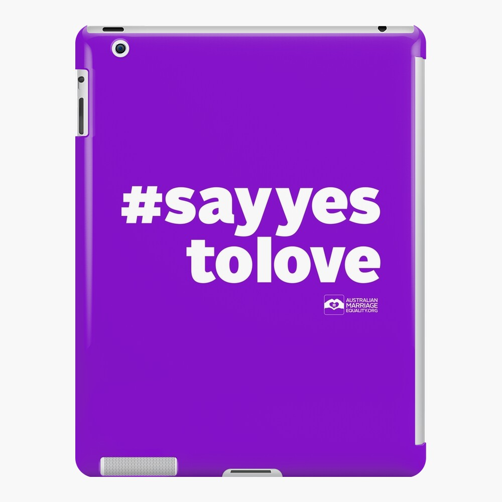 # Say Yes To Love (white text) iPad Case & Skin