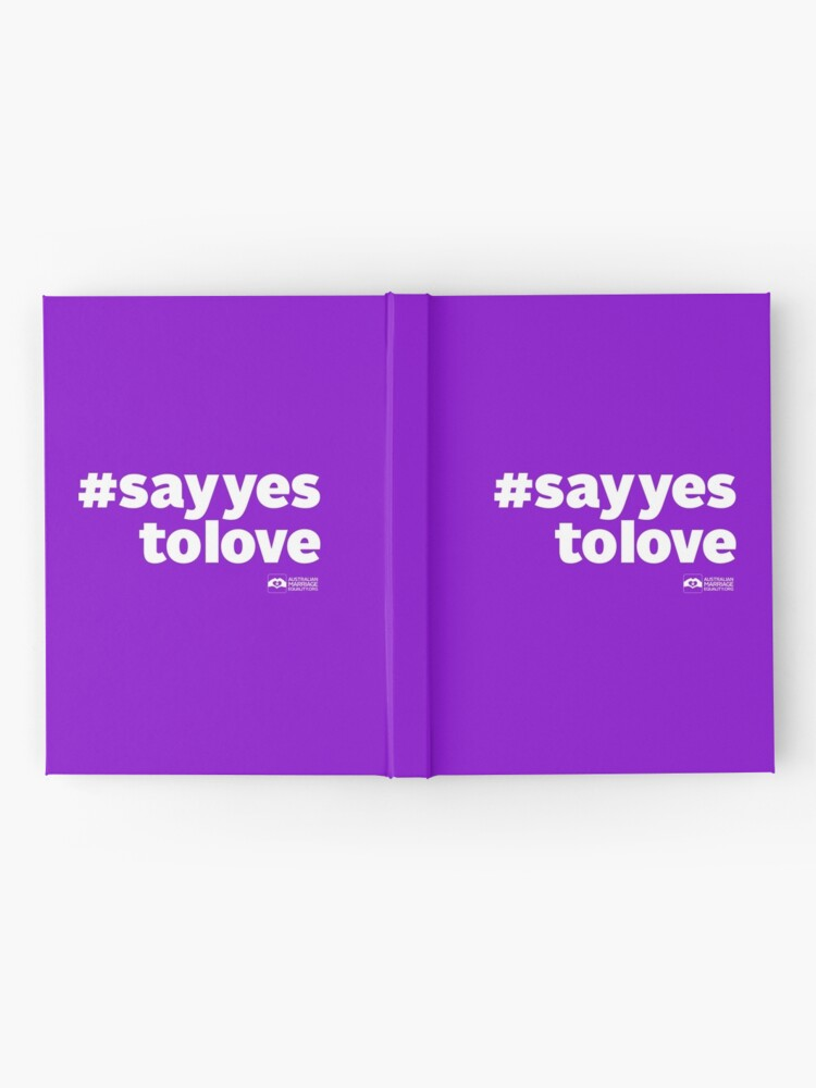 Alternate view of # Say Yes To Love (white text) Hardcover Journal