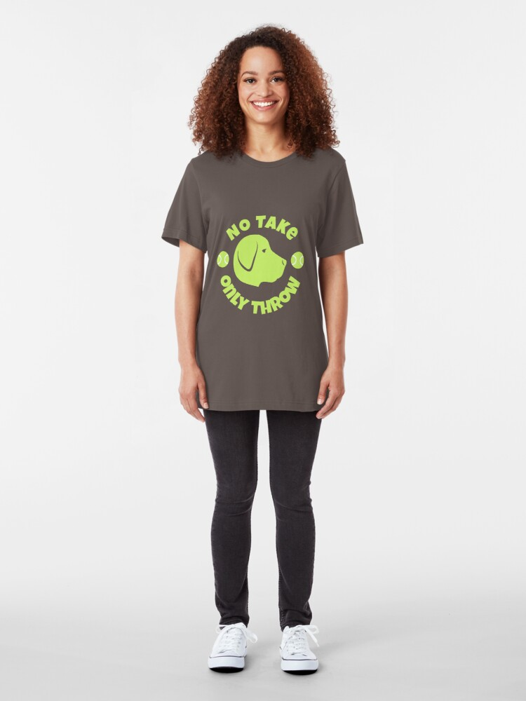 Alternate view of No Take Only Throw - Design 1 Slim Fit T-Shirt