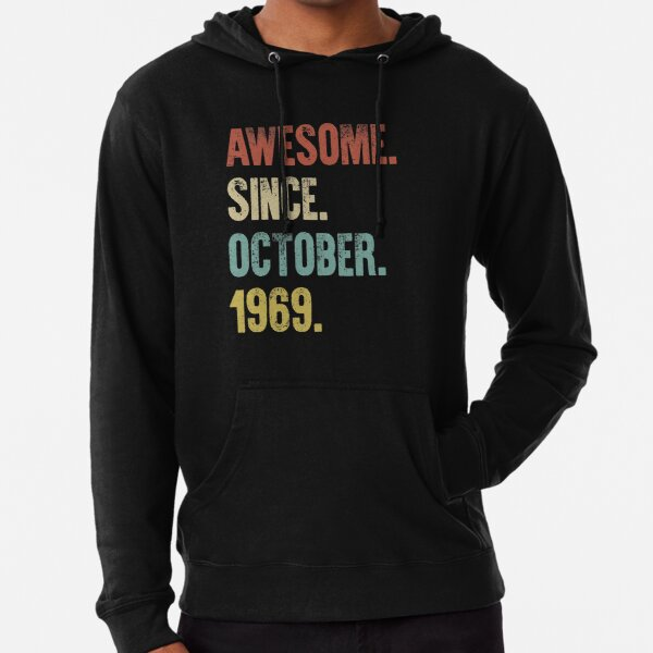 Retro Vintage 50th Birthday Awesome Since October 1969 Lightweight Hoodie